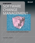 Image for Software change management: case studies and practical advice
