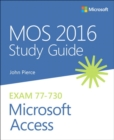 Image for MOS 2016 study guide for Microsoft Access