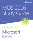 Image for MOS 2016 study guide for Microsoft Excel
