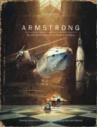 Image for Armstrong  : the adventurous journey of a mouse to the moon