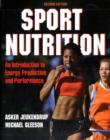 Image for Sport nutrition  : an introduction to energy production and performance