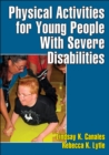 Image for Physical activities for young people with severe disabilities