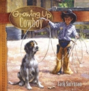 Image for Growing Up Cowboy
