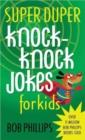 Image for Super Duper Knock-Knock Jokes for Kids