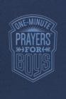 Image for One-minute prayers for boys.
