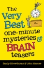 Image for The very best one-minute mysteries and brain teasers
