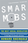 Image for Smart mobs  : the next social revolution
