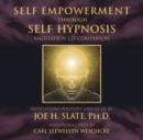 Image for Self empowerment through self hypnosis  : Meditation CD companion