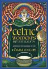 Image for Celtic Women's Spirituality : Accessing the Cauldron of Life