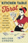 Image for Kitchen table tarot  : pull up a chair, shuffle the cards, and let's talk tarot