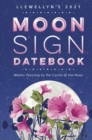 Image for Llewellyn's 2021 Moon Sign Datebook : Weekly Planning by the Cycles of the Moon