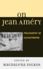 Image for On Jean Amâery: philosophy of catastrophe