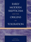 Image for Early Modern Skepticism and the Origins of Toleration