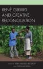 Image for Rene Girard and creative reconciliation