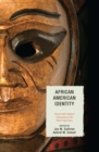 Image for African American identity: racial and cultural dimensions of the black experience