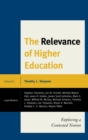 Image for The relevance of higher education: exploring a contested notion