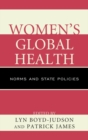 Image for Women's global health: norms and state policies