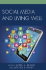 Image for Social media and living well