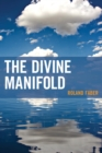 Image for The divine manifold