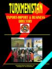 Image for Turkmenistan Export-Import and Business Directory