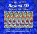 Image for Beyond 3D  : improve your vision with Magic Eye
