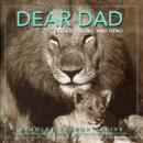 Image for Dear dad  : father, friend, and hero