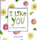 Image for I like you  : a little book of friendship