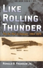 Image for Like rolling thunder  : the air war in Vietnam, 1964-1975