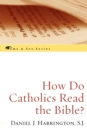 Image for How Do Catholics Read the Bible?