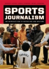 Image for Sports Journalism : An Introduction to Reporting and Writing