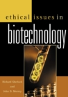Image for Ethical issues in biotechnology