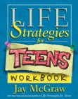 Image for Life strategies for teens workbook  : exercises and self-tests to help you change your life