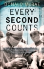Image for Every second counts  : the race to transplant the first human heart