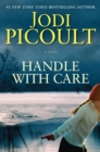 Image for Handle with Care : A Novel