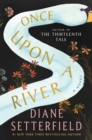 Image for Once Upon a River : A Novel