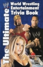 Image for The ultimate World Wrestling entertainment trivia book