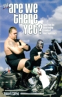 Image for Are we there yet?  : tales from the never-ending travels of WWE superstars