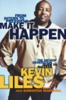 Image for Make It Happen : The Hip Hop Generation's Guide to a Success