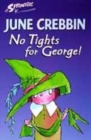 Image for No tights for George!