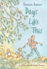 Image for Days like this  : a collection of small poems