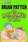 Image for The impossible parents go green