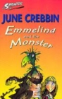 Image for Emmelina and the monster