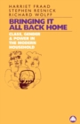 Image for Bringing It All Back Home : Class, Gender and Power in the Modern Household