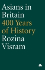 Image for Asians in Britain  : 400 years of history