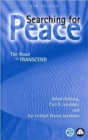 Image for Searching for peace  : the road to TRANSCEND
