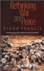 Image for Rethinking war and peace