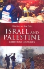 Image for Israel and Palestine  : competing histories
