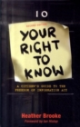 Image for Your right to know  : a citizen's guide to the Freedom of Information Act