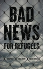 Image for Bad news for refugees