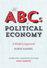 Image for The ABCs of political economy  : a modern approach